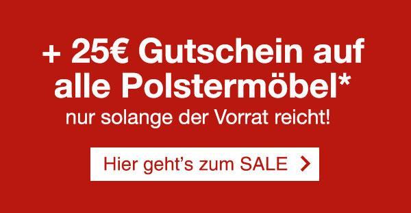 ▷ Doppelt sparen: SALE + 25 EUR Gutschein auf Polstermöbel ...